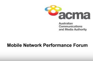 ACMA Mobile Network Performance Forum